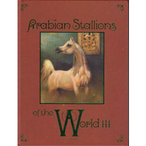 Arabian Stallions of the World III